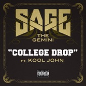 College Drop (feat. Kool John) - Single