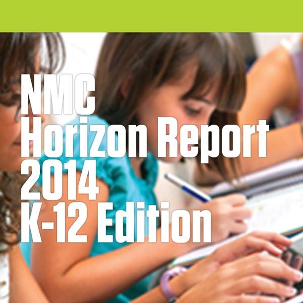 NMC Horizon Report > 2014 K-12 Edition