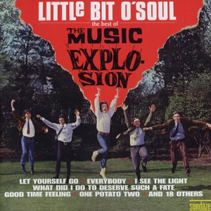 Little Bit O'Soul - The Best of the Music Explosion (Remastered)