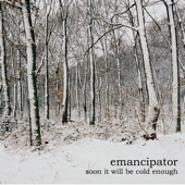 Soon It Will Be Cold Enough-Emancipator