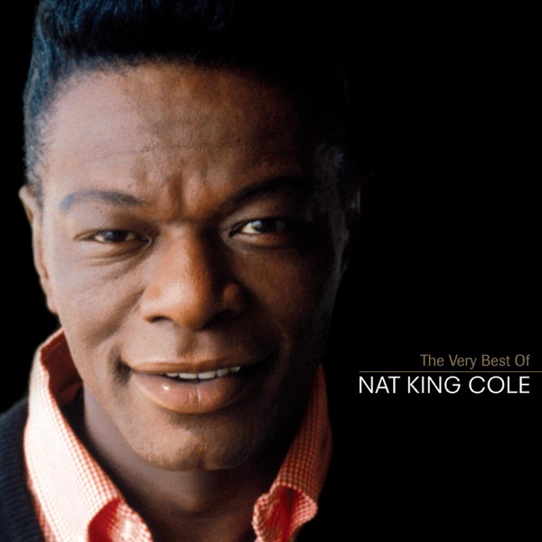 Nat King Cole - I'm Gonna Sit Right Down And Write Myself A Letter