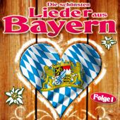 Die schönsten Lieder aus Bayern