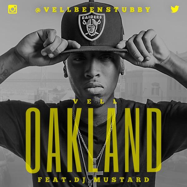 Oakland - Single (feat. DJ Mustard) - Single