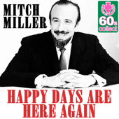 Happy Days Are Here Again (Remastered)