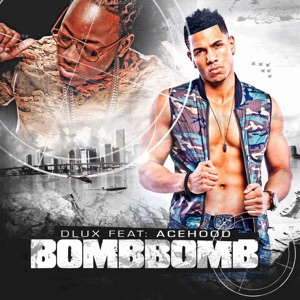 Bomb Bomb (feat. Ace Hood) - Single Mp3 Download