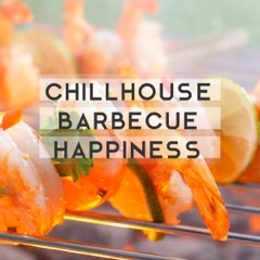 Chillhouse Barbecue Happiness