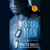 Kristen Ashley - Mystery Man (Unabridged)  artwork