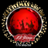 Christmas with the 101 Strings Orchestra & Singers - 101 Strings Orchestra