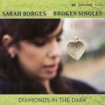 Sarah Borges & The Broken Singles - False Eyelashes