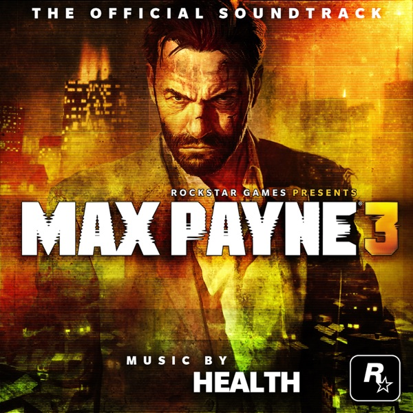 Max Payne 3 (The Official Soundtrack)
