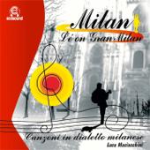 Milan l'è on gran Milan (Canzoni in dialetto milanese)
