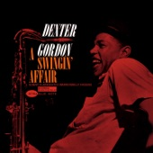 Dexter Gordon - You Stepped Out Of A Dream