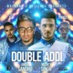 Double Addi feat Dj Ice 2 Nyce Single