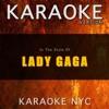 Karaoke NYC - Just Dance (Originally Performed By Lady Gaga) [Karaoke Version]