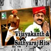 Vijayakanth and Sathyaraj Hits