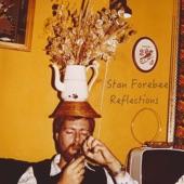 Stan Forebee - Starting Again