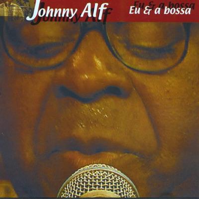 Eu e a Bossa (Ao Vivo) - Johnny Alf