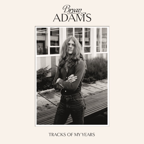Bryan Adams - Tracks of My Years (Deluxe Edition)