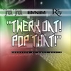 Twerk Dat Pop That feat Eminem Royce da 5 9 Single