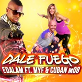 Dale Fuego (feat. Myf & Cuban Mob) - Single