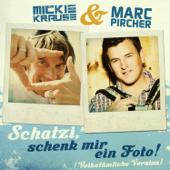 Schatzi schenk mir ein Foto (Volkstümliche Version) [feat. Marc Pircher]