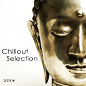 Chillout Selection 2014: Lounge & Chill Out India Style, Party Music