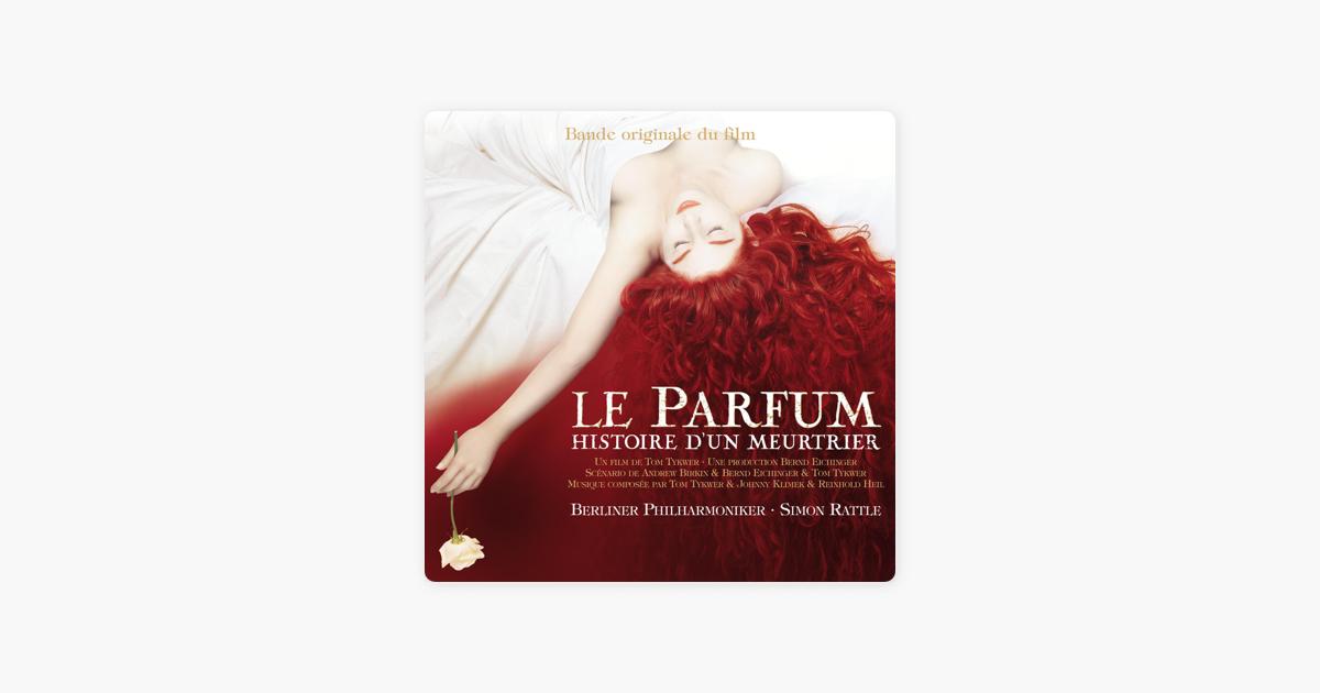 Le Parfum Histoire Dun Meurtrier By Berlin Philharmonic Sir