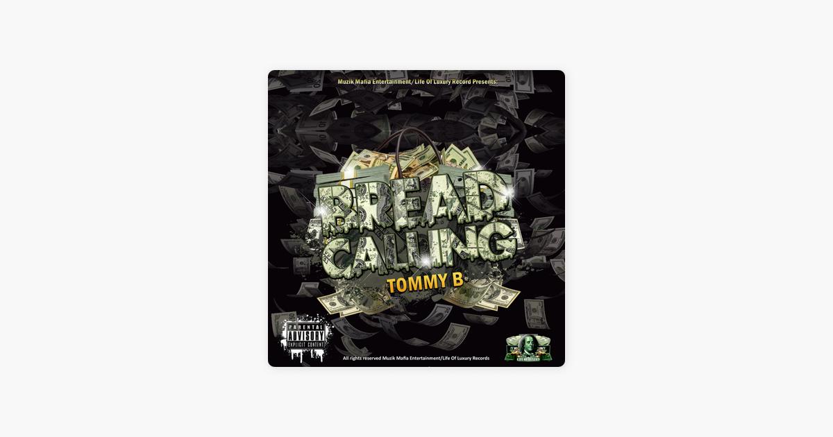 Bread Calling - Single by Tommy B