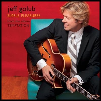 Simple Pleasures - Single - Jeff Golub