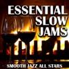 Essential Slow Jams