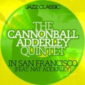 Cannonball Adderley Quintet - Spontaneous Combustion (feat. Nat Adderley)