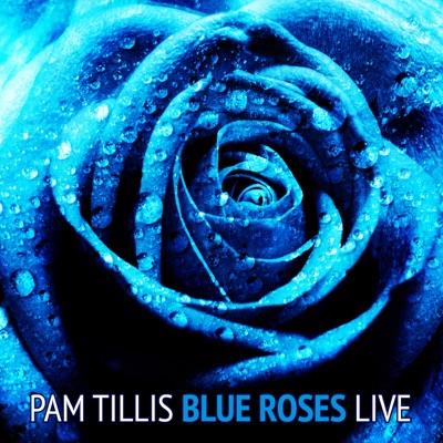 Blue Roses (Live) - Pam Tillis