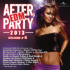 Afterparty EDM 2013, Vol. 4 - Various Artists