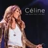 Céline Une seule fois Live 2013