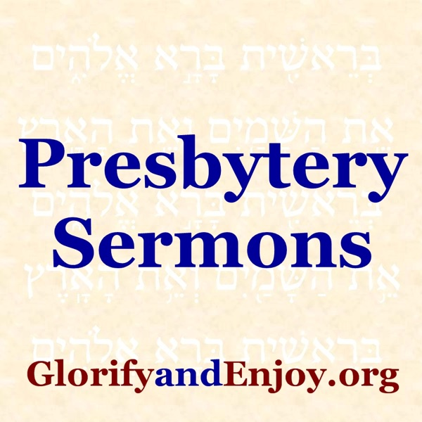 Presbytery Sermons - Greg Cook