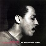 Bud Powell - Un Poco Loco (1998 Remaster) [The Rudy Van Gelder Edition]