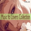 Music to Lovers Collection, Vol. 22