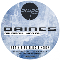 Drumsoul 1406 EP, Daines