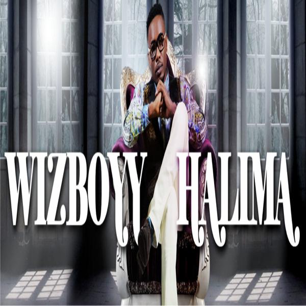 Halima - Single by Wizboyy on iTunes