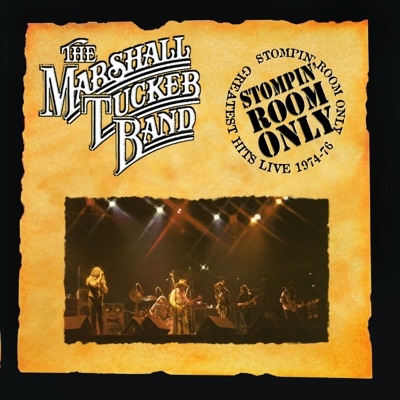 Stompin Room Only: Greatest Hits Live 1974-76 - Marshall Tucker Band