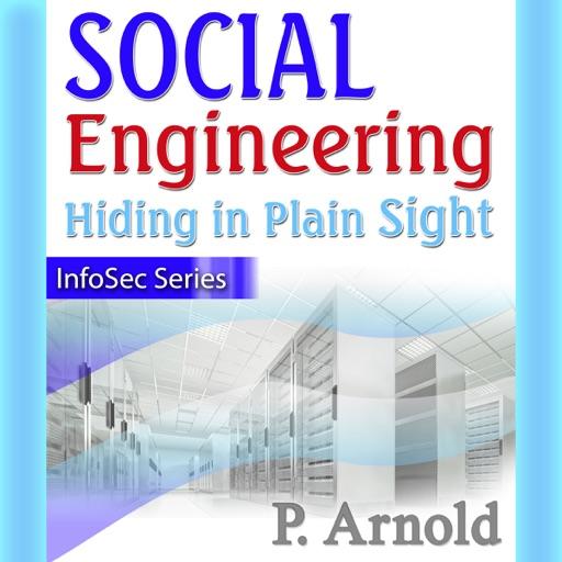 Social Engineering: Hiding in Plain Sight, InfoSec Series (Unabridged) - Patricia Arnold