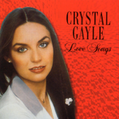 Crystal Gayle: Love Songs