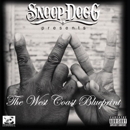 Snoop dogg presents the west coast blueprint by snoop dogg on apple snoop dogg presents the west coast blueprint malvernweather Gallery