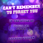 [Download] Can't Remember to Forget You (In the Style of Shakira & Rihanna) [Karaoke Version] MP3