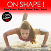On Shape! The Best of Caribean Music to Workout 100% Latino for Power Walking, Running, Spinning, Fitness, Aerobic (136 - 148 Beats Per Minute) - Various Artists