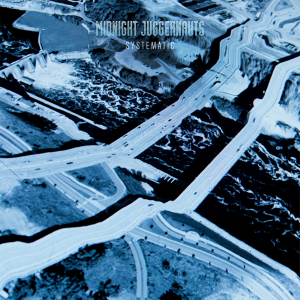 Midnight Juggernauts - Systematic