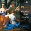 Blavet: Complete Flute Sonatas, Jed Wentz & Musica Ad Rhenum