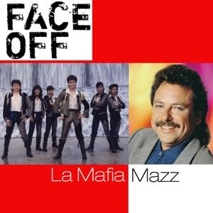 Face Off: La Mafia / Mazz Mp3 Download