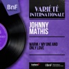 Warm / My One and Only Love (feat. Percy Faith and His Orchestra) [Mono Version] - Single, Johnny Mathis