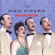 Dream - The Pied Pipers